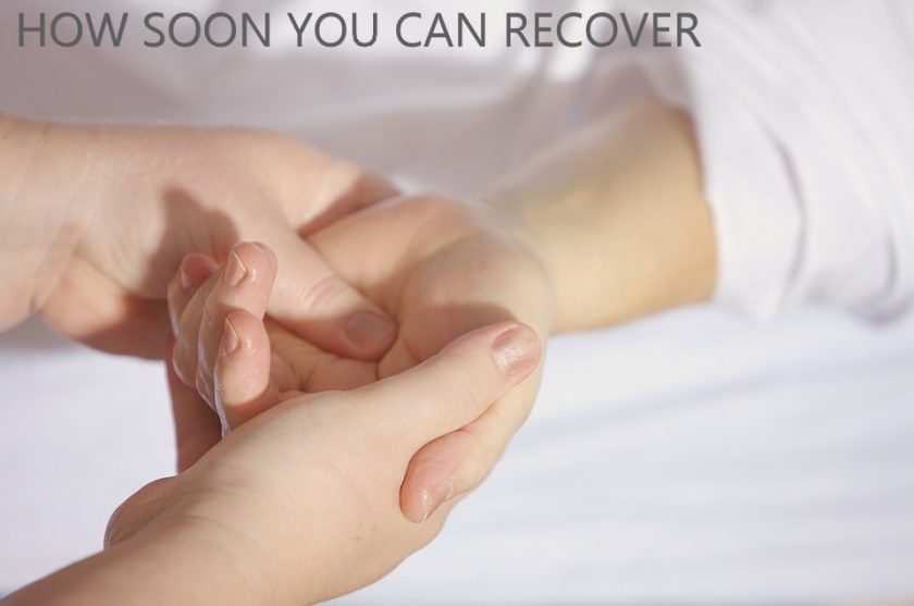 How soon you can recover